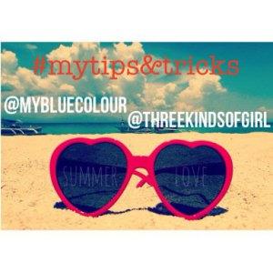 Tag My Tips and Tricks Tag summer 2015