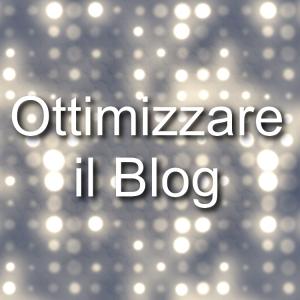Ottimizzare il blog